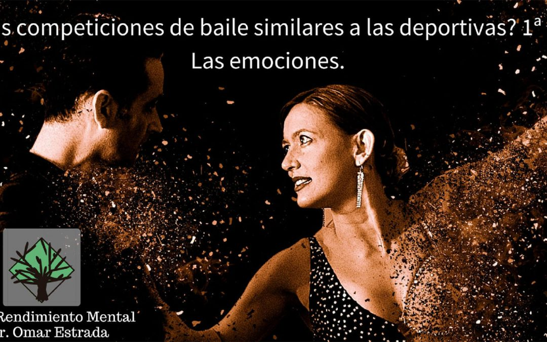 ¿Son las competiciones de baile similares a las deportivas? 1ª Parte. Las emociones.